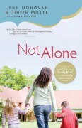 Not Alone by Dineen Miller