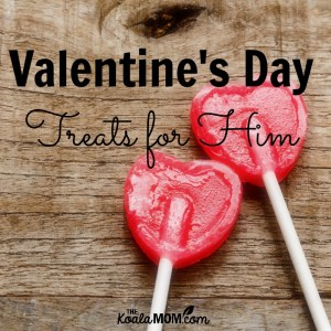Valentine's Day Treats to Make for Him