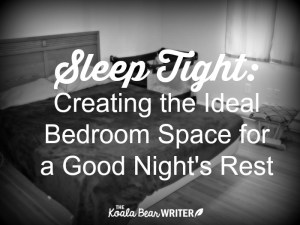 Creating the Ideal Bedroom Space for a Good Night's Rest