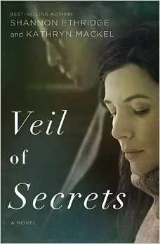 Veil of Secrets by Shannon Ethridge and Kathryn Mackel