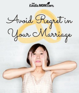 Avoid Regrets in Your Marriage {31 Days to a Happy Husband}