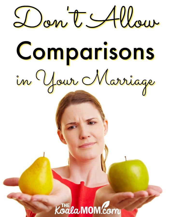 Don't Allow Comparisons in Your Marriage