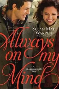Always On My Mind by Susan May Warren