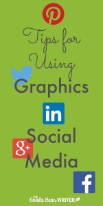 Tips for Using Graphics in Social Media