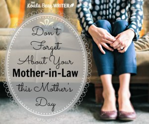 Don't Forget About Your Mother-in-Law This Mother's Day