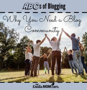 Why You Need a Blog Community