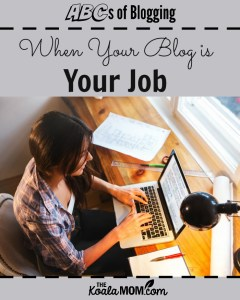 When Your Blog is Your Job