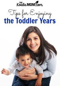 Tips for Enjoying the Toddler Years