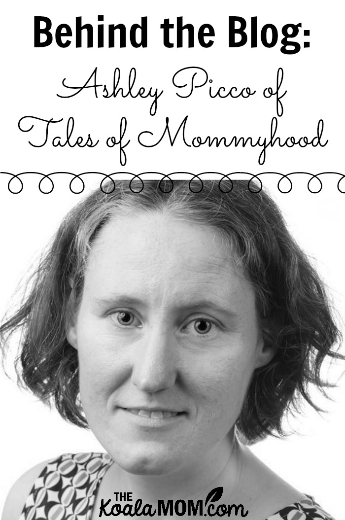 Ashley Picco of Tales of Mommyhood