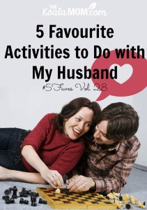5 Favourite Activities to Do with My Husband #5Faves Vol. 28