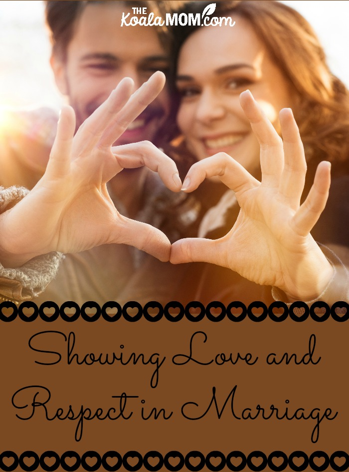 Showing Love and Respect in Marriage (a guest post by Anni Harry)
