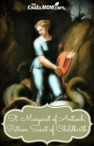 St. Margaret of Antioch, Patron Saint of Childbirth