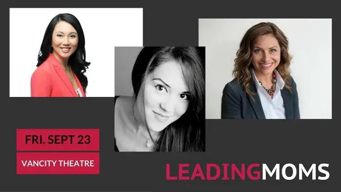Leading Moms Keynote Speakers share their inspiring stories on September 23