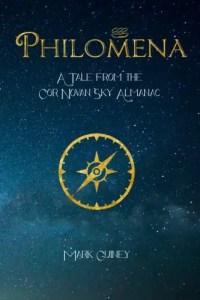 Philomena: A Tale for the Cor Novan Sky Almanac by Mark Guiney