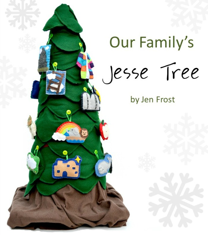 Our Family's Jesse Tree by Jen Frost