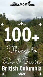 100+ Things to See and Do in British Columbia
