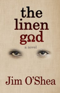 The Linen God by Jim O'Shea