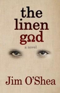 The Linen God by Jim O'Shea