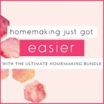 The Ultimate Homemaking Bundle is HERE!!!