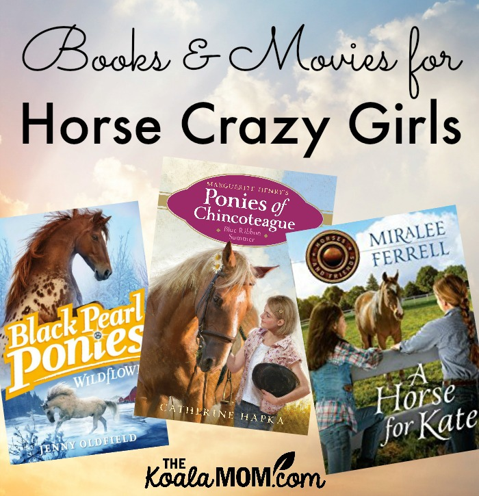 Books and Movies for Horse Crazy Girls