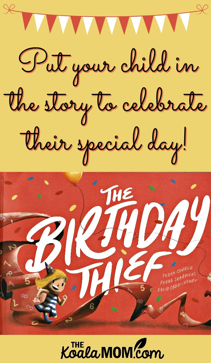 Put Your Child in the Story with The Birthday Thief from Wonderbly to Celebrate Their Special Day!