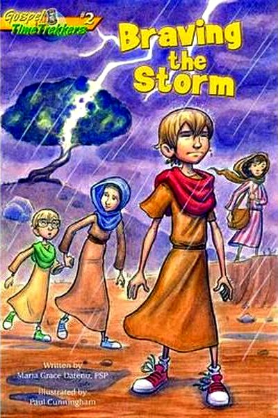 Braving the Storm: Gospel Time Trekkers Book #2 by Maria Grace Dateno, FSP