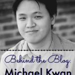 Behind the Blog with Michael Kwan from Beyond the Rhetoric