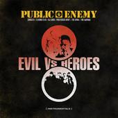 public enemy evilvsheroes