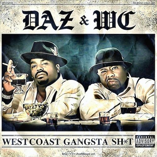 daz wc west coast gangsta shit