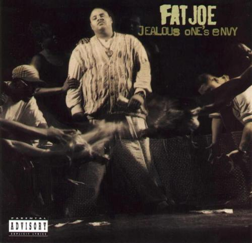 fat joe jealous one's envy