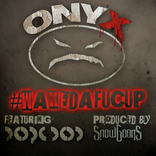 onyx wakedafucup-cover