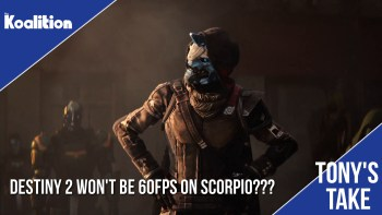 Xbox Fanboys Salty Over Destiny 2 Not Running at 60FPS on Scorpio | Tony's Take