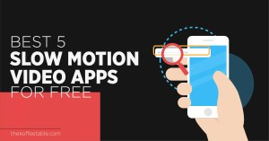 Read more about the article Best 5 Slow Motion Video Apps for Free