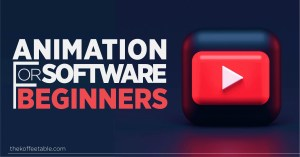 Read more about the article Animation Software for Beginners