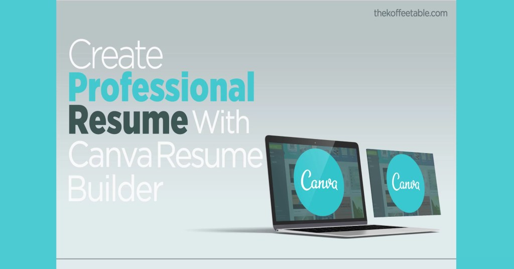 How to make your first resume with Canva Free Resume Builder