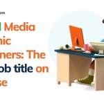 Social Media Graphic Designers: The new job title on the rise
