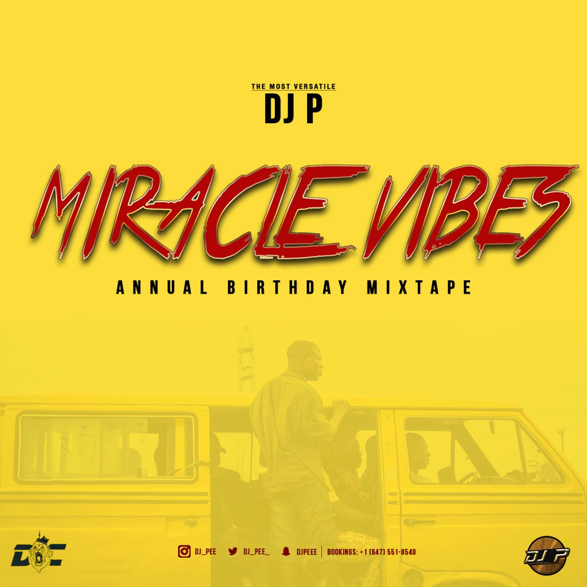 #MUSIC: DJ P - Miracle Vibes (Mix Tape)