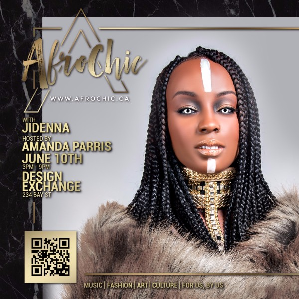 AfroChic Arts & Culture Reloaded | Sat, June 10th @ Design Exchange #Toronto