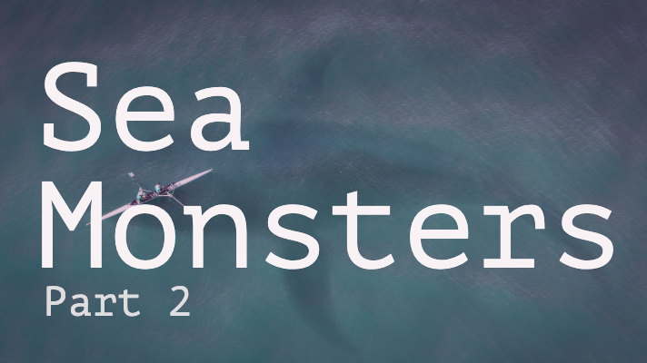 Sea Monsters part 2: loch ness monster, the sea monk, vodyanoy