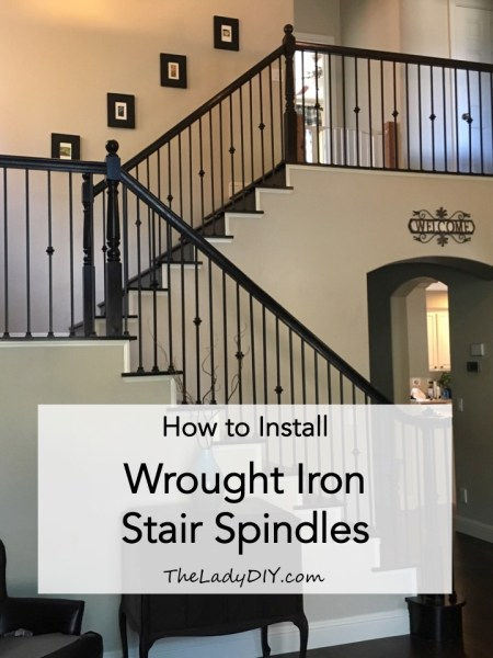 "Title page for blog post ""How to install wrought iron stair spindles."" A photo of the updated staircase."