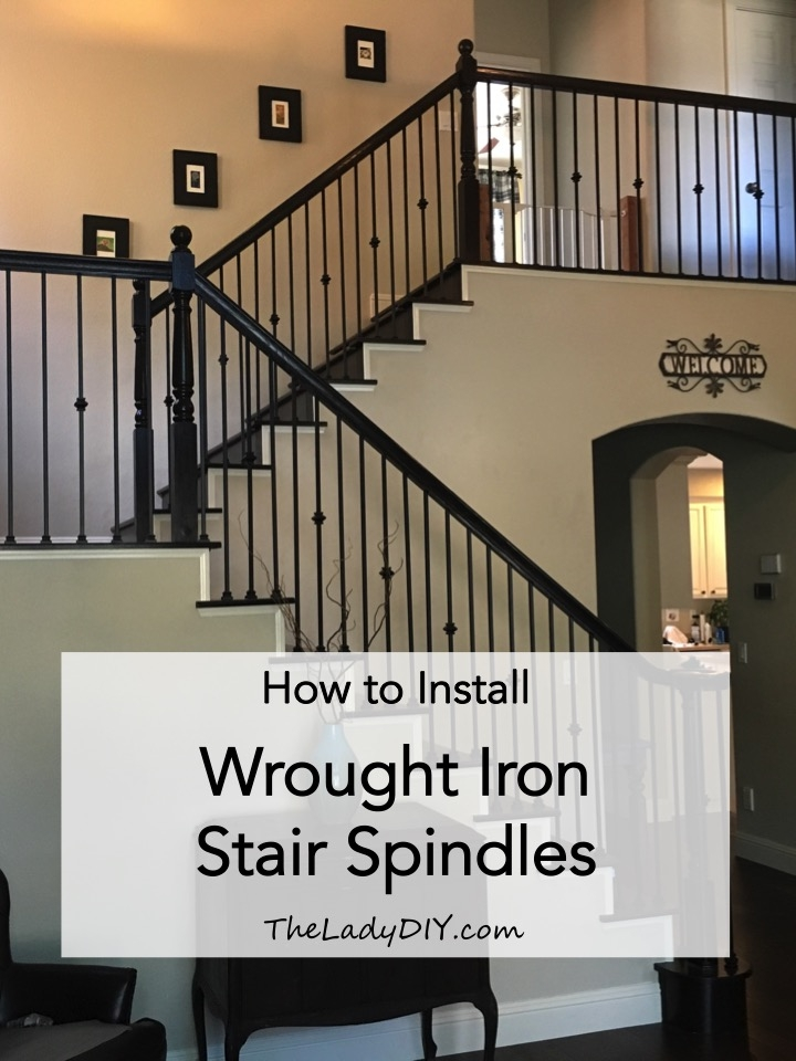 How To Install Wrought Iron Spindles The Lady Diy | Wrought Iron Stair Railing Near Me | Wood | Railing Ideas | Spindles | Ornamental Iron | Iron Balusters