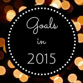 My 12 Goals for 2015