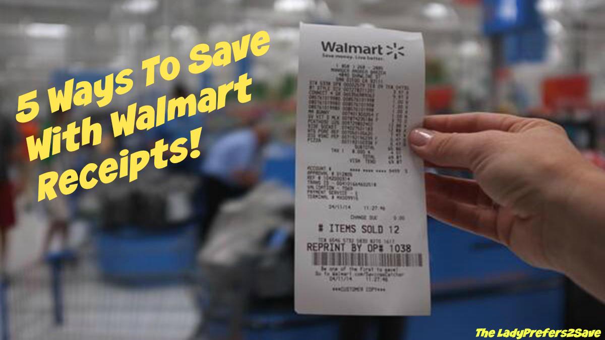 5 Ways To Save With Walmart Receipts!