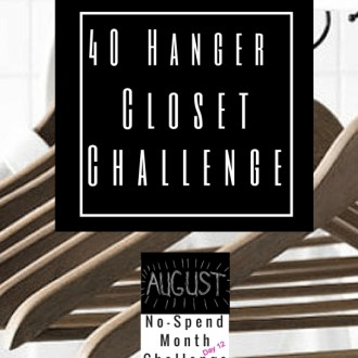 August No-Spend Challenge Day 12: 40 Hanger Closet Challenge!
