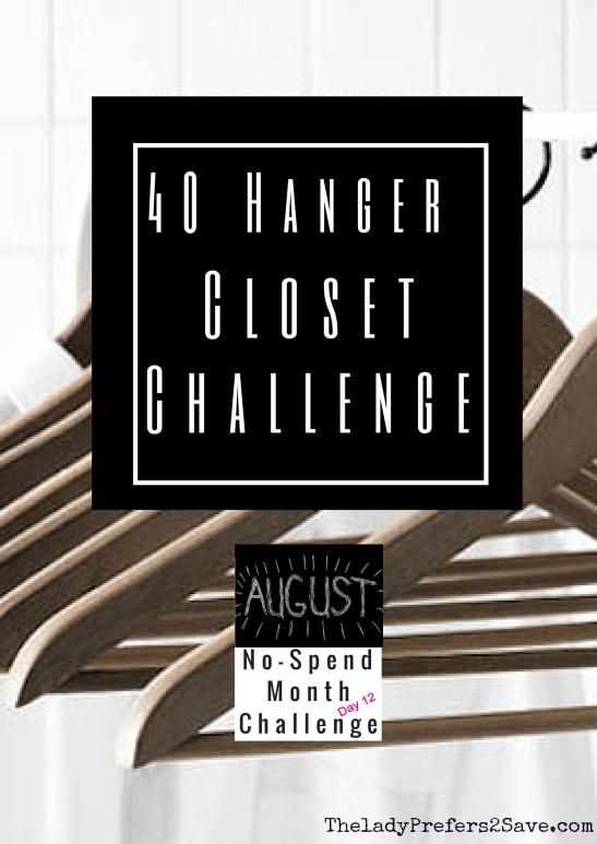August No Spend Challenge Day 12: 40 Hanger Closet Challenge!