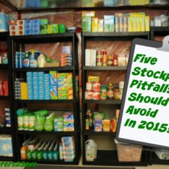 Save Money by Avoiding These Stockpiling Pitfalls In 2015!