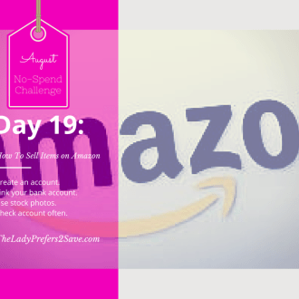 August No Spend Month Challenge Day 19: How to Sell on Amazon.com