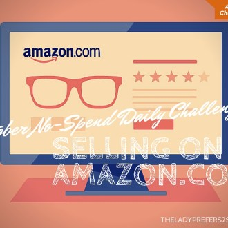 October No-Spend Challenge Day 15: How To Sell on Amazon!
