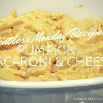 Pumpkin Macaroni and Cheese Recipe!