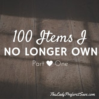 100 Things I No Longer Own